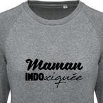 Sweat Maman Indoxiquée